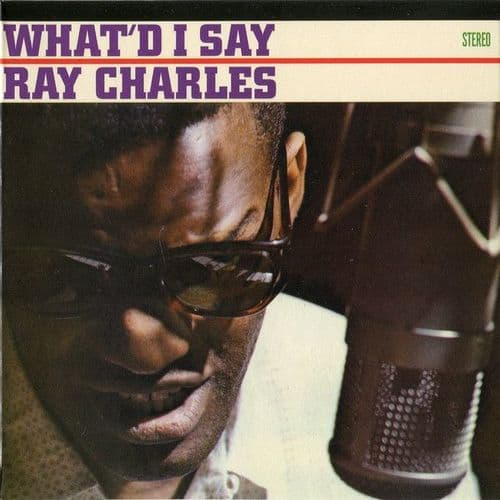 Ray Charles<br>What'd I Say<br>CD, Ltd, RE, RM